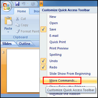 Add any tools in Quick Access Toolbar in PowerPoint 2007