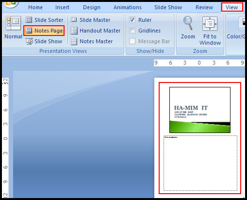 Change to Note Page View in PowerPoint 2007