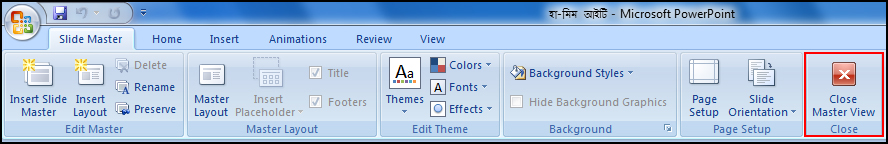 Close Master View in PowerPoint 2007