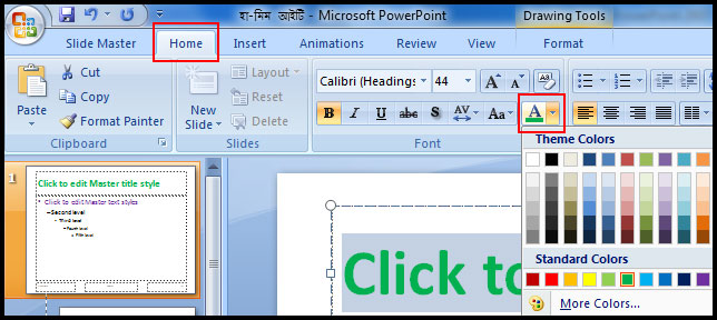 Select Font color from font group in PowerPoint 2007