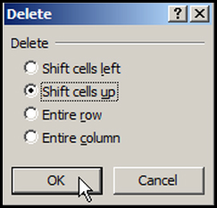 Delete cell up in Excel 2007