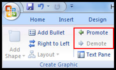 Promote or demote in PowerPoint 2007