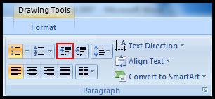 Decrease List Level in PowerPoint 2007