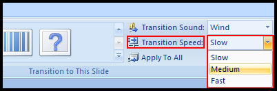 Change Transition Speed in PowerPoint 2007