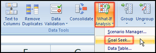 Select Goal Seek from What-If Analysis in Excel 2007