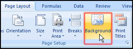 Select Background for worksheet in Excel 2007