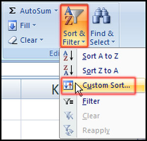 Select custom sort from editing group in Excel 2007