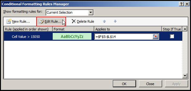 Select Edit Rule in Excel 2007