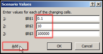 Setup Scenario Values in Excel 2007