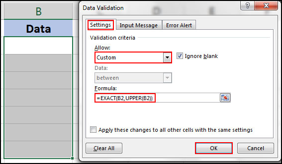 Only entry uppercase letter in desire cell with data validation in excel